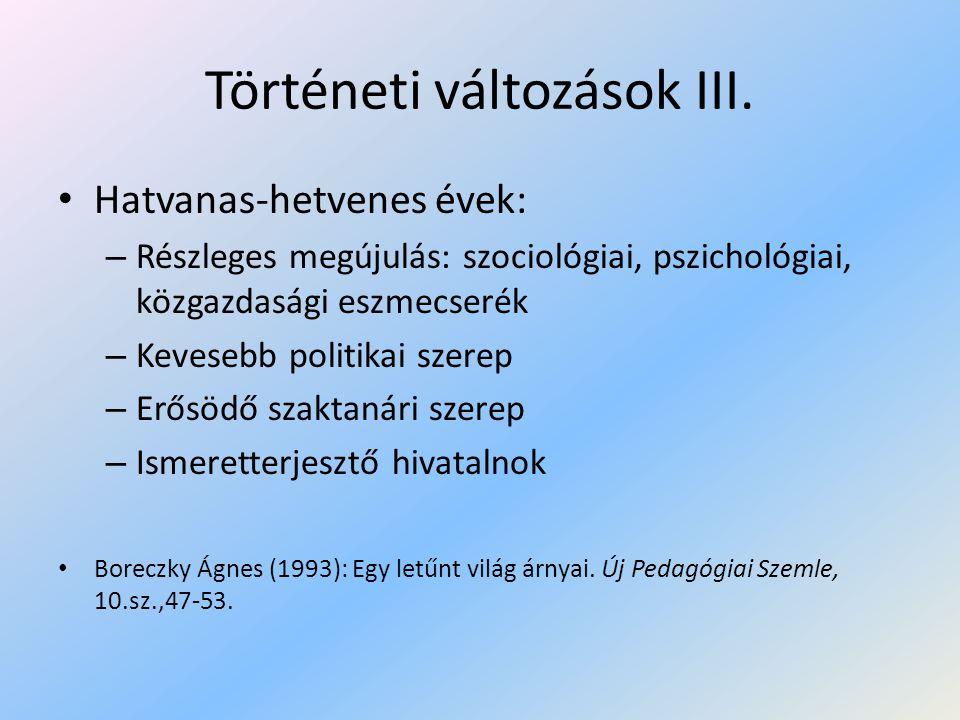 Történeti változások III.