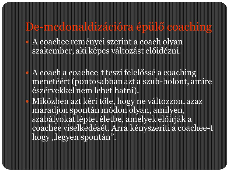 De-mcdonaldizációra épülő coaching