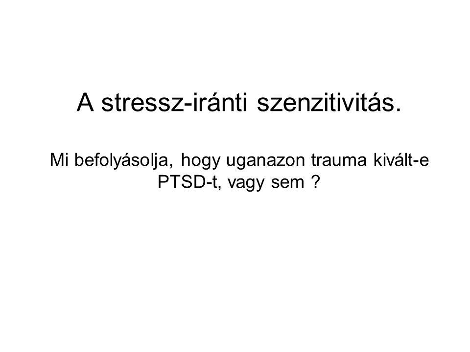 A stressz-iránti szenzitivitás