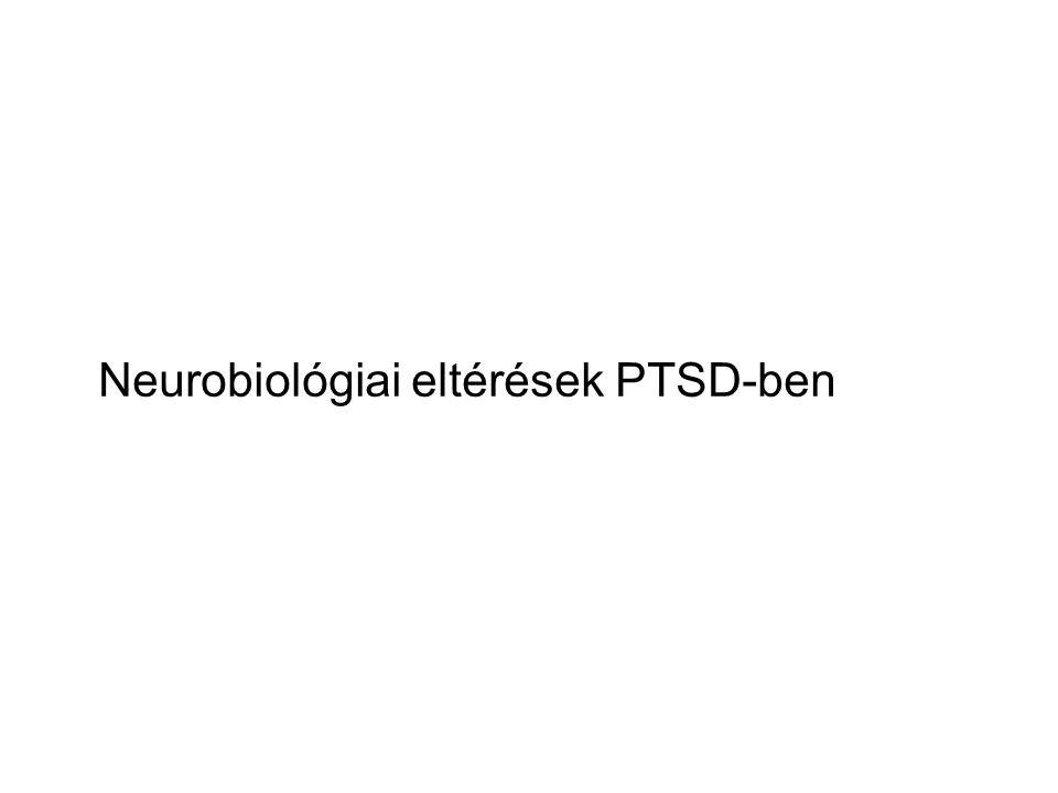 Neurobiológiai eltérések PTSD-ben