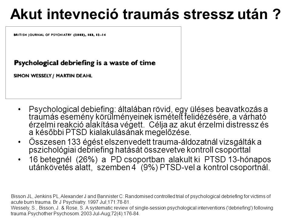 Akut intevneció traumás stressz után