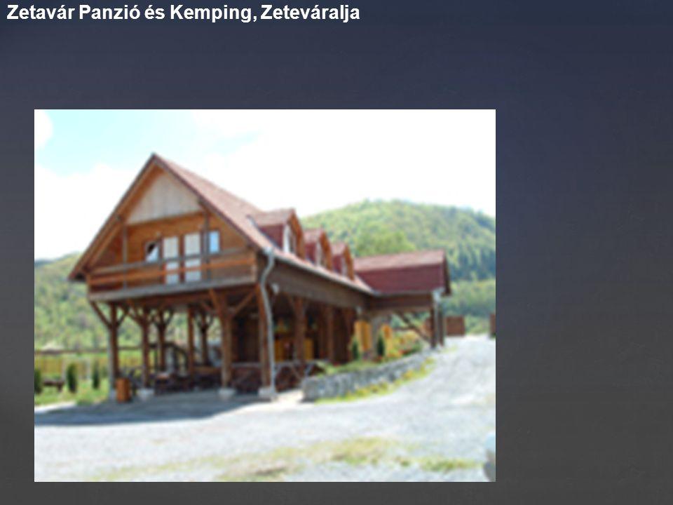 Zetavár Panzió és Kemping, Zeteváralja