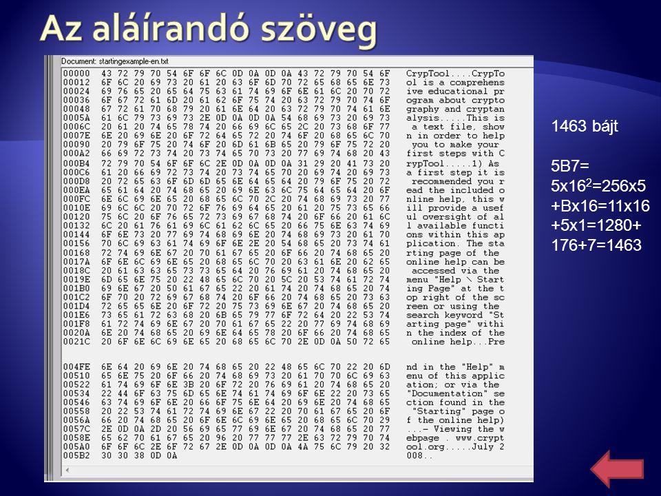 Az aláírandó szöveg 1463 bájt 5B7=