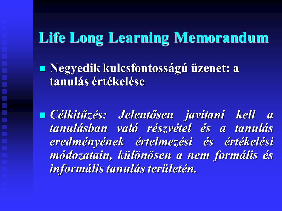 Life Long Learning Memorandum