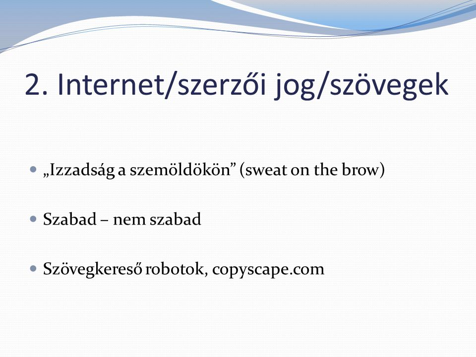 2. Internet/szerzői jog/szövegek