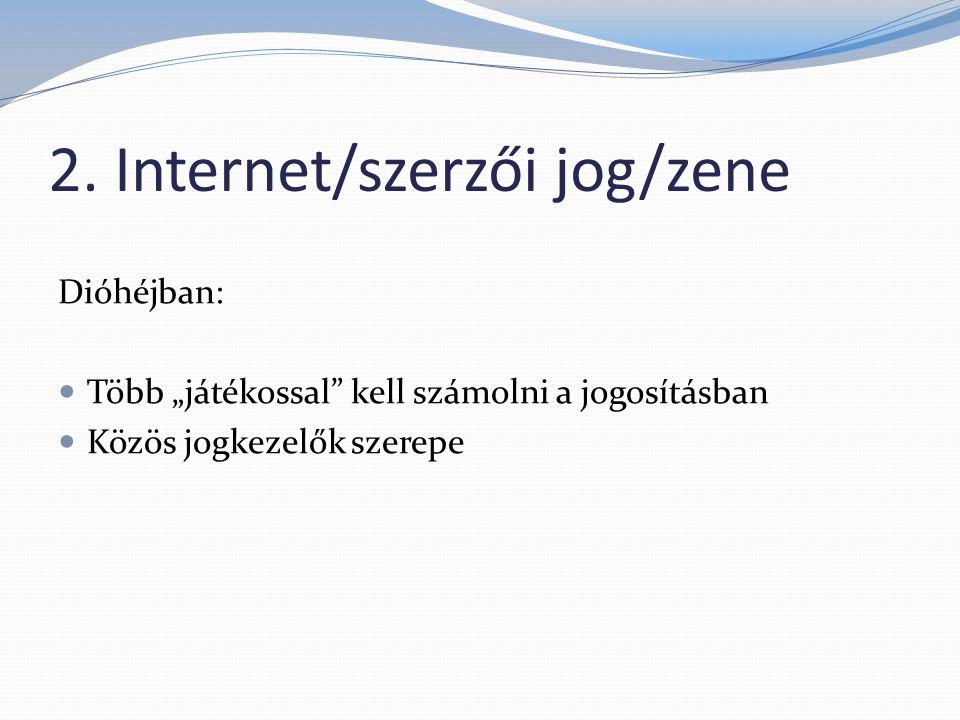 2. Internet/szerzői jog/zene