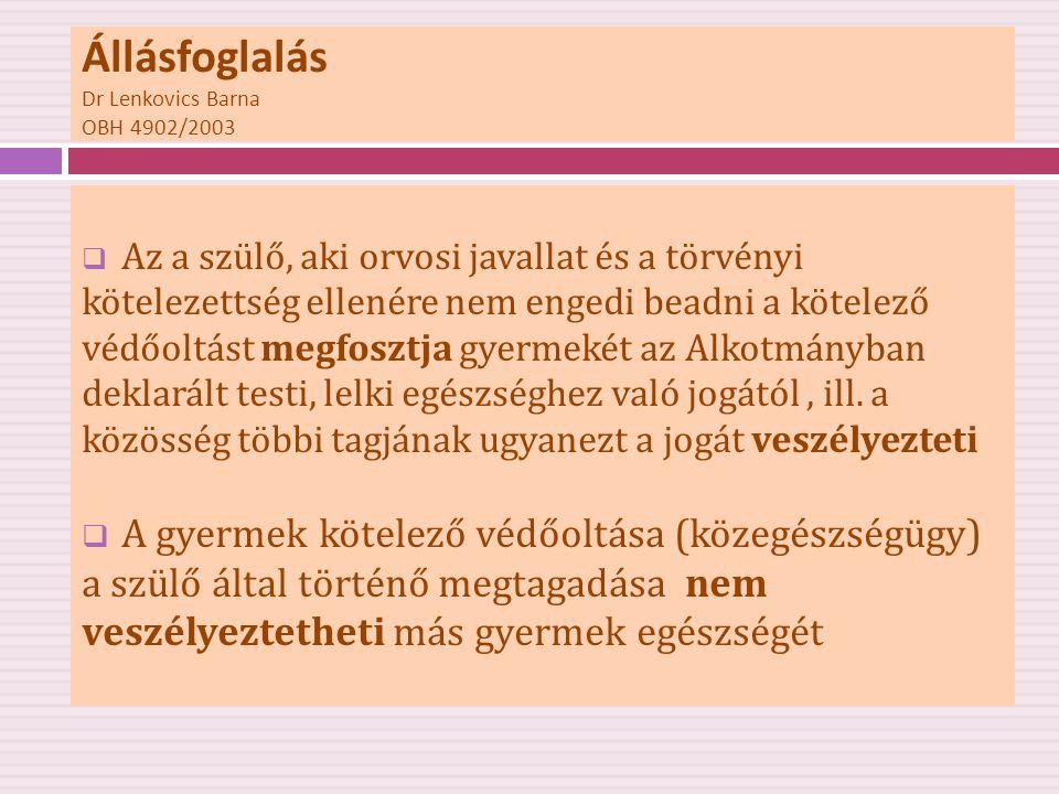 Állásfoglalás Dr Lenkovics Barna OBH 4902/2003