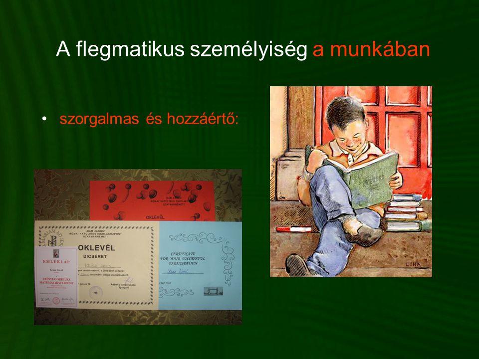 A flegmatikus személyiség a munkában