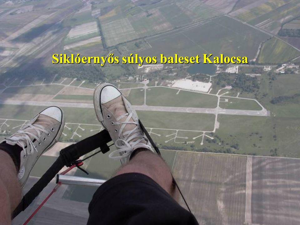 Siklóernyős súlyos baleset Kalocsa