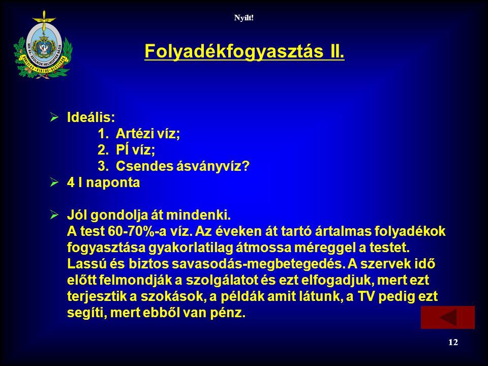Folyadékfogyasztás II.