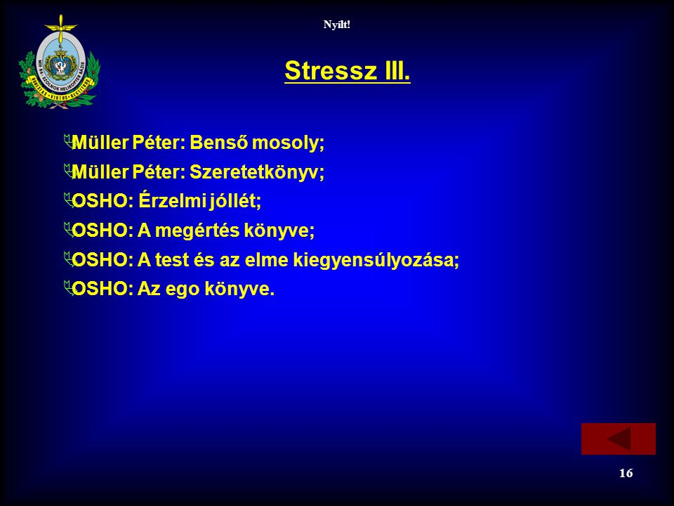 Stressz III. Müller Péter: Benső mosoly; Müller Péter: Szeretetkönyv;