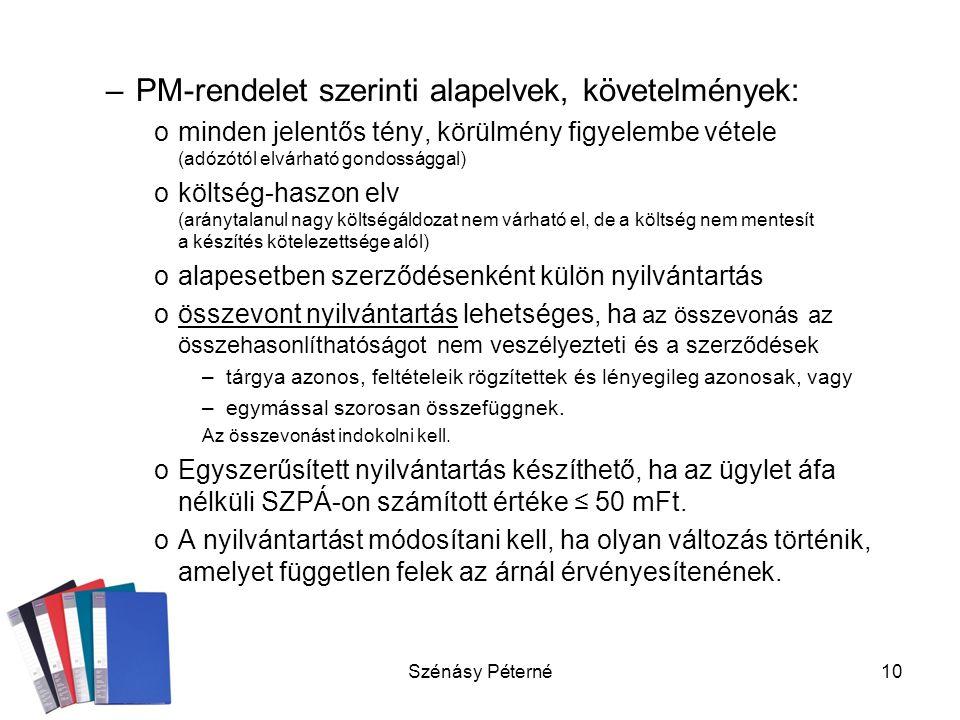 PM-rendelet szerinti alapelvek, követelmények: