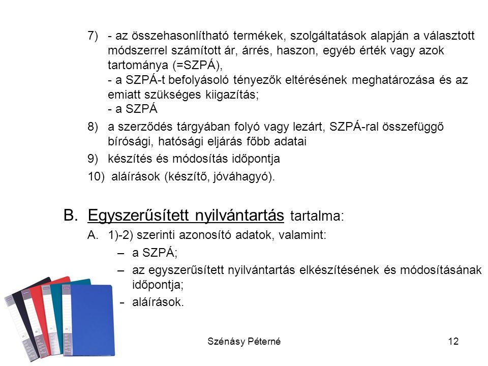 Egyszerűsített nyilvántartás tartalma: