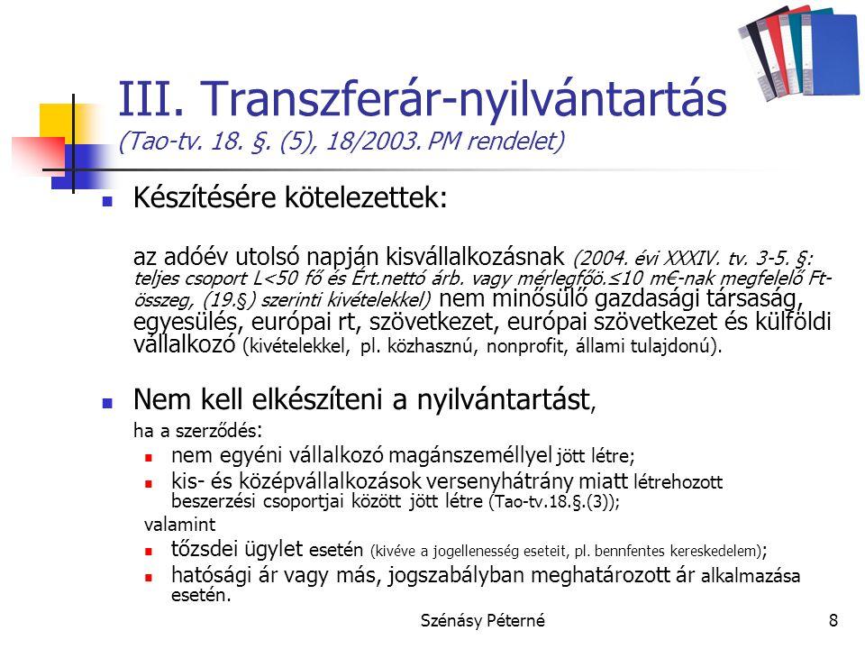 III. Transzferár-nyilvántartás (Tao-tv. 18. §. (5), 18/2003