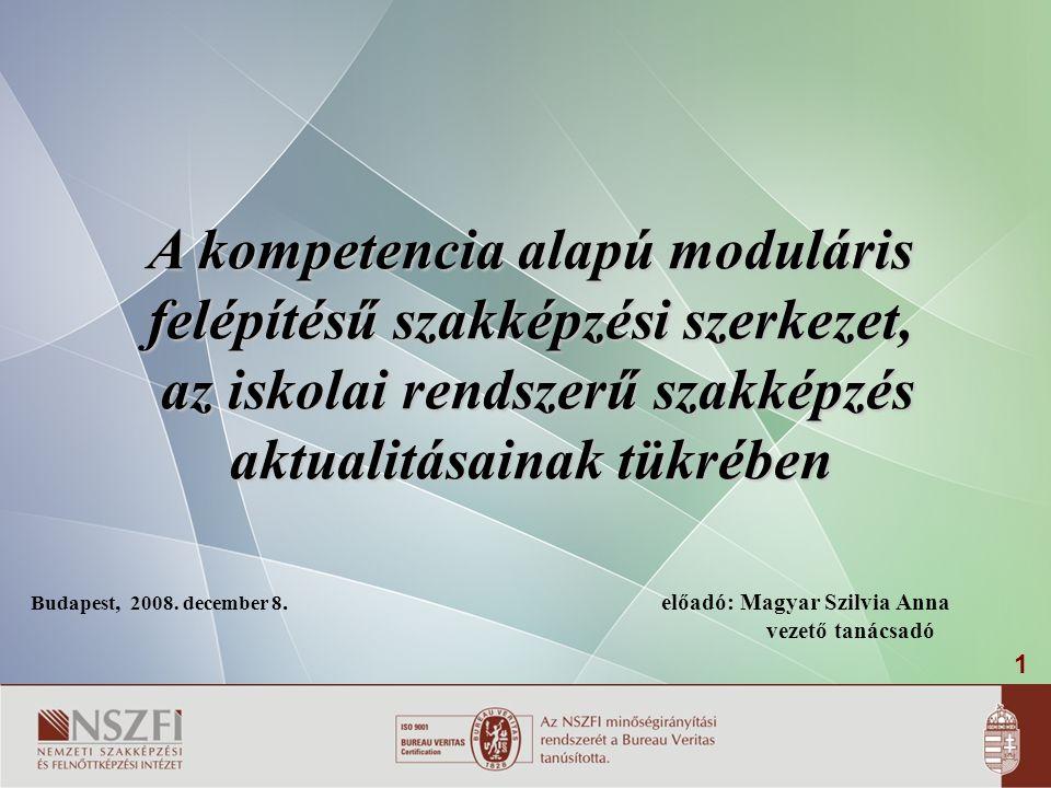 A kompetencia alapú moduláris felépítésű szakképzési szerkezet,
