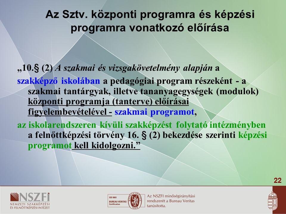 Az Sztv. központi programra és képzési programra vonatkozó előírása