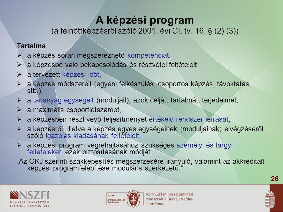 A képzési program (a felnőttképzésről szóló 2001. évi CI. tv. 16