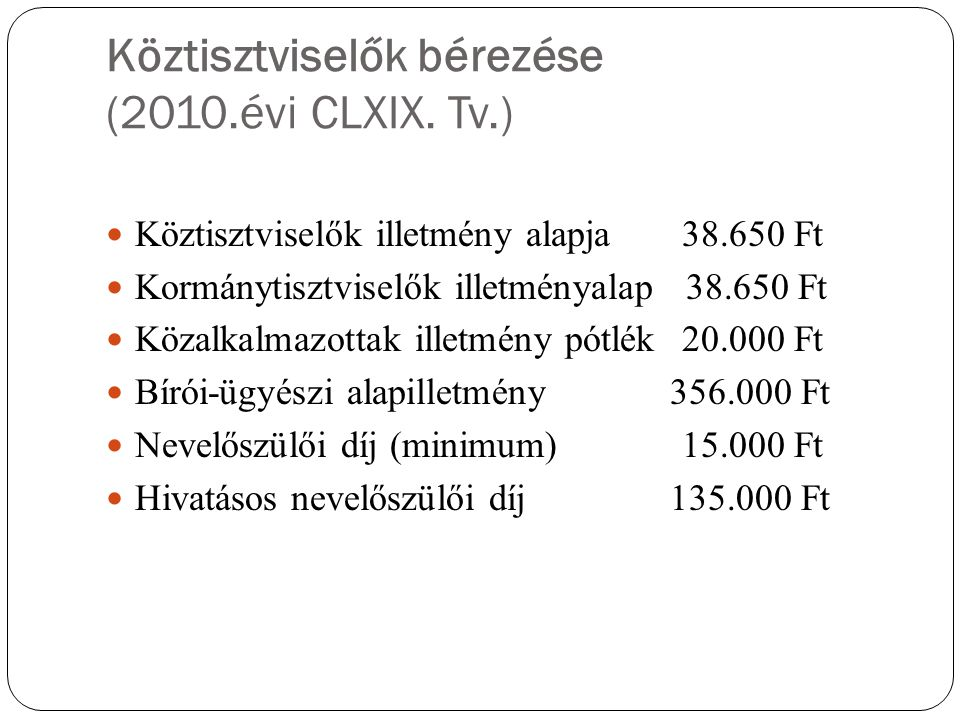Köztisztviselők bérezése (2010.évi CLXIX. Tv.)