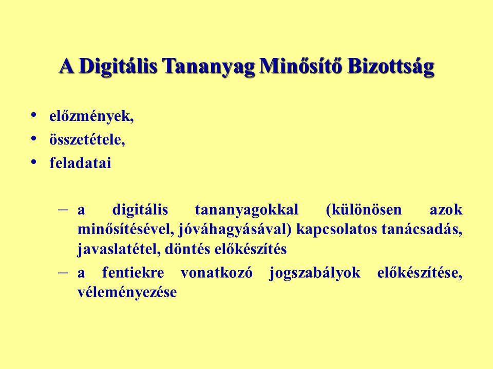 A Digitális Tananyag Minősítő Bizottság