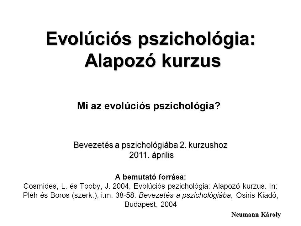 Evolúciós pszichológia: Alapozó kurzus