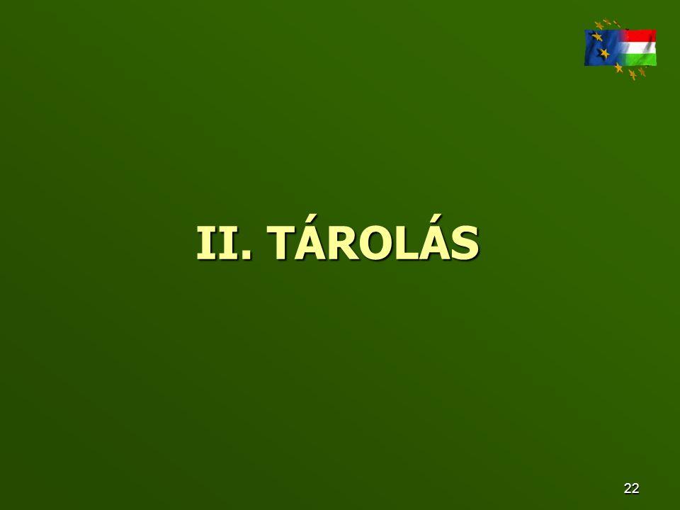 II. TÁROLÁS