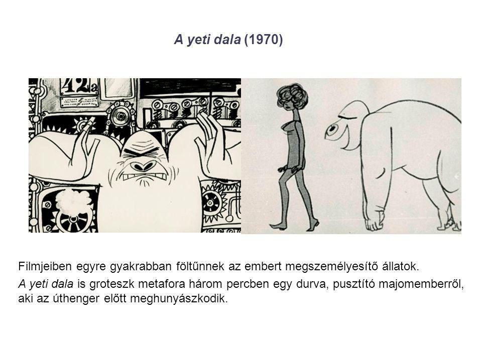 A yeti dala (1970) Filmjeiben egyre gyakrabban föltűnnek az embert megszemélyesítő állatok.