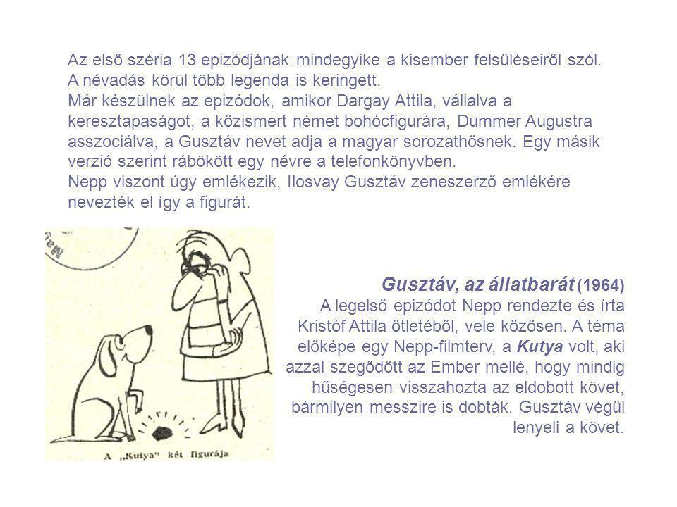 Gusztáv, az állatbarát (1964)
