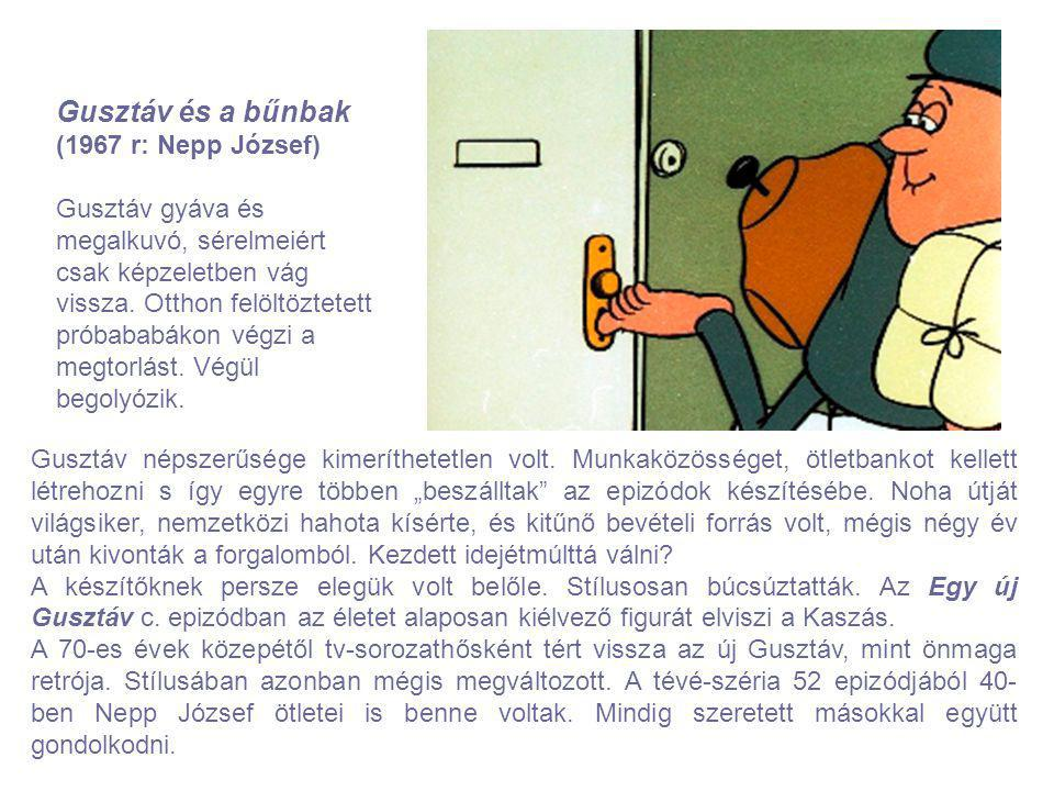 Gusztáv és a bűnbak (1967 r: Nepp József)