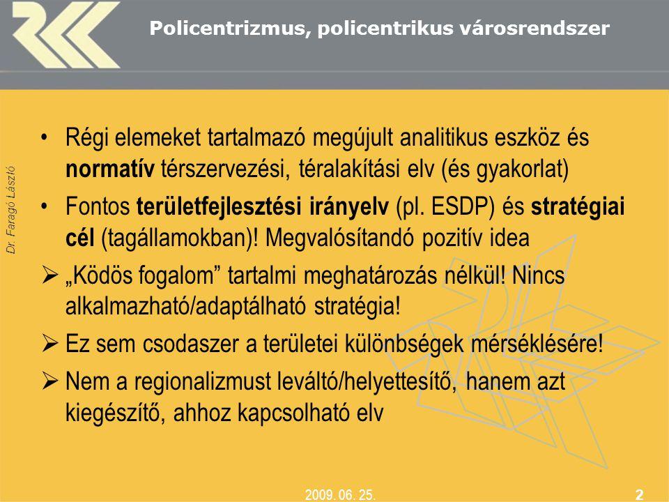 Policentrizmus, policentrikus városrendszer
