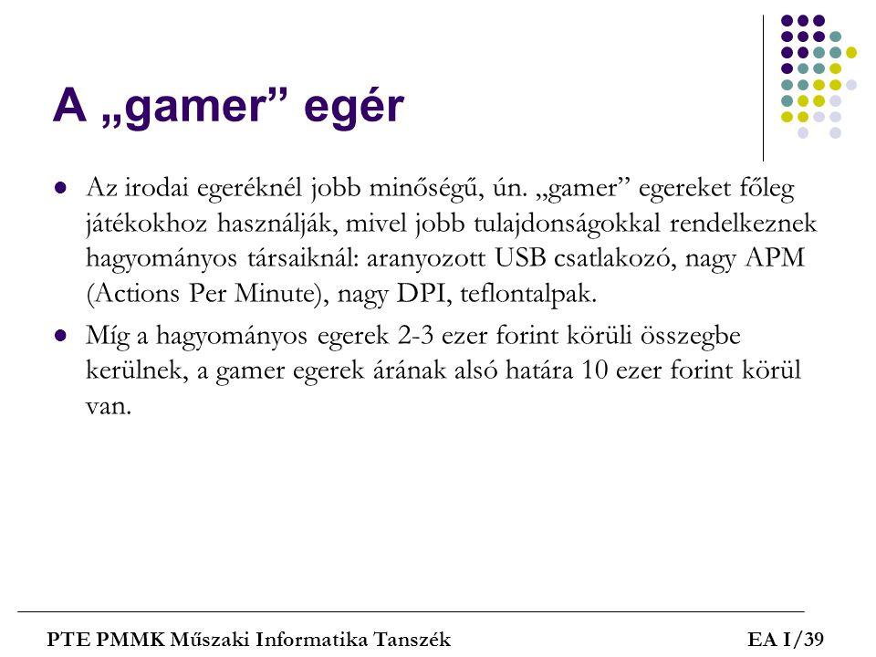 """A """"gamer egér"""