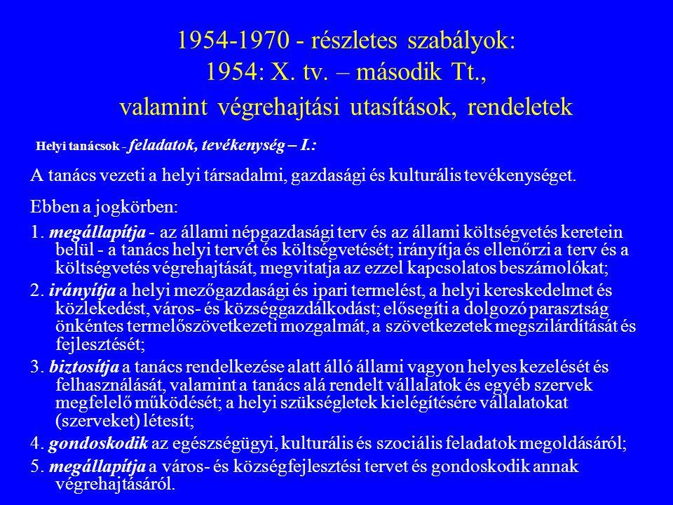 1954-1970 - részletes szabályok: 1954: X. tv. – második Tt