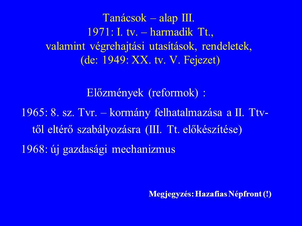 Előzmények (reformok) :