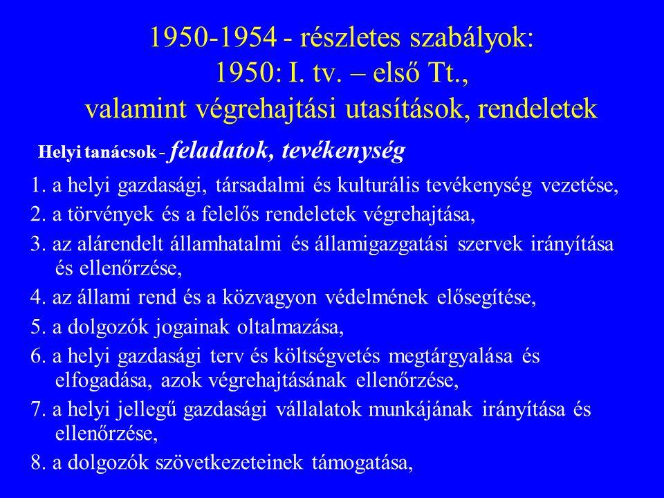 1950-1954 - részletes szabályok: 1950: I. tv. – első Tt