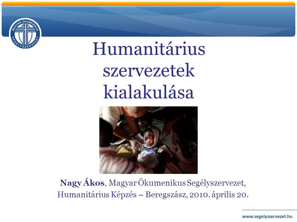 Humanitárius szervezetek kialakulása