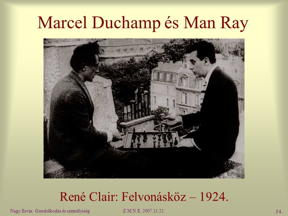 Marcel Duchamp és Man Ray