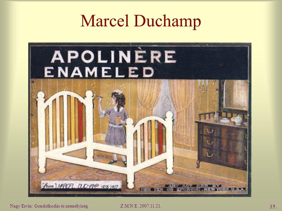 Marcel Duchamp Nagy Ervin: Gondolkodás és személyiség