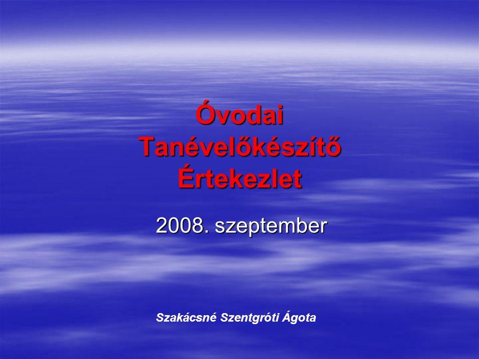 Óvodai Tanévelőkészítő Értekezlet