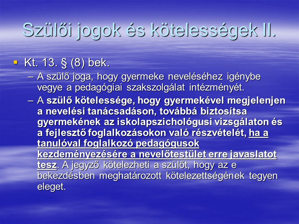 Szülői jogok és kötelességek II.