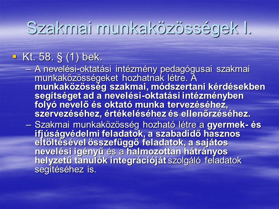 Szakmai munkaközösségek I.