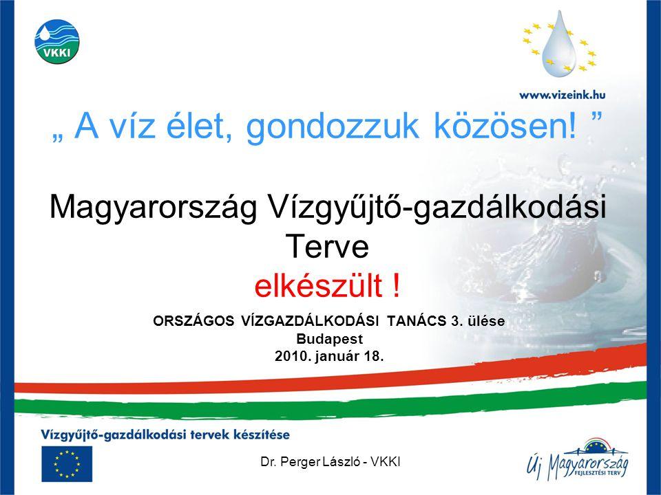 ORSZÁGOS VÍZGAZDÁLKODÁSI TANÁCS 3. ülése