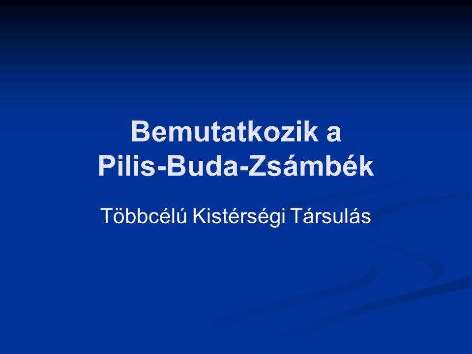 Bemutatkozik a Pilis-Buda-Zsámbék