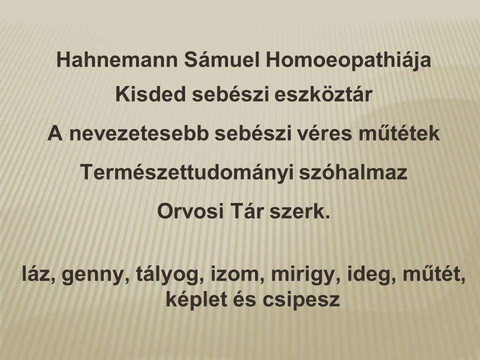 Hahnemann Sámuel Homoeopathiája Kisded sebészi eszköztár