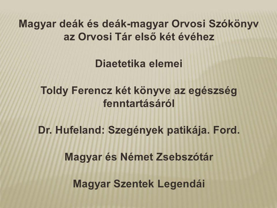 Toldy Ferencz két könyve az egészség fenntartásáról