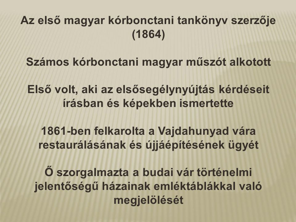 Az első magyar kórbonctani tankönyv szerzője (1864)