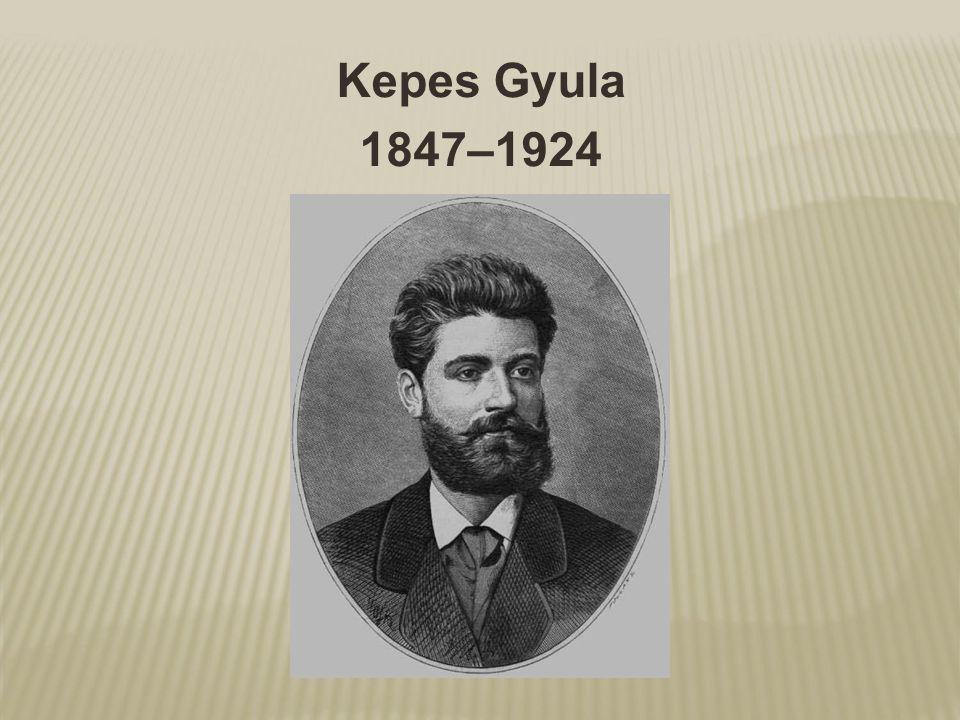 Kepes Gyula 1847–1924