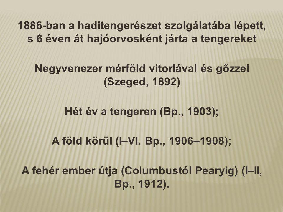 Negyvenezer mérföld vitorlával és gőzzel (Szeged, 1892)