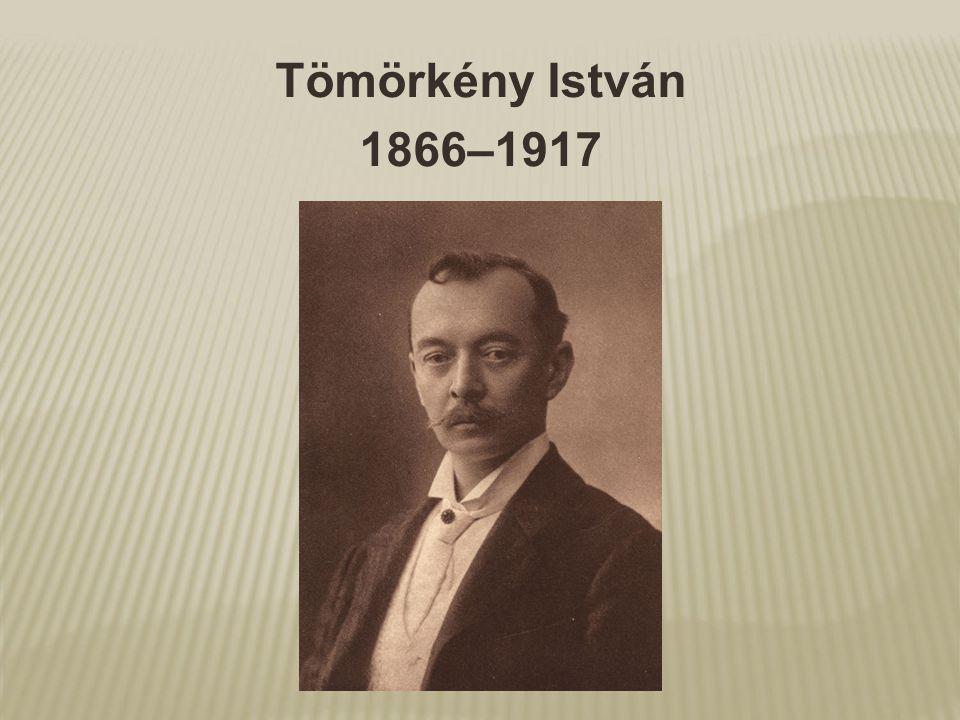 Tömörkény István 1866–1917