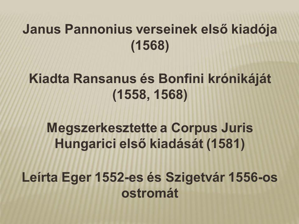 Janus Pannonius verseinek első kiadója (1568)