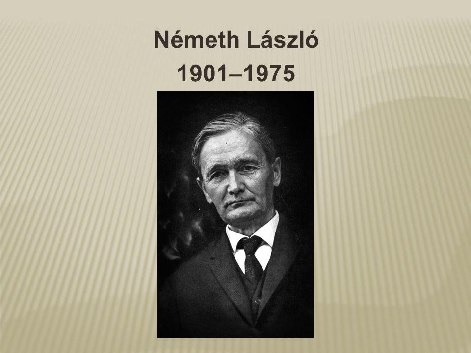 Németh László 1901–1975