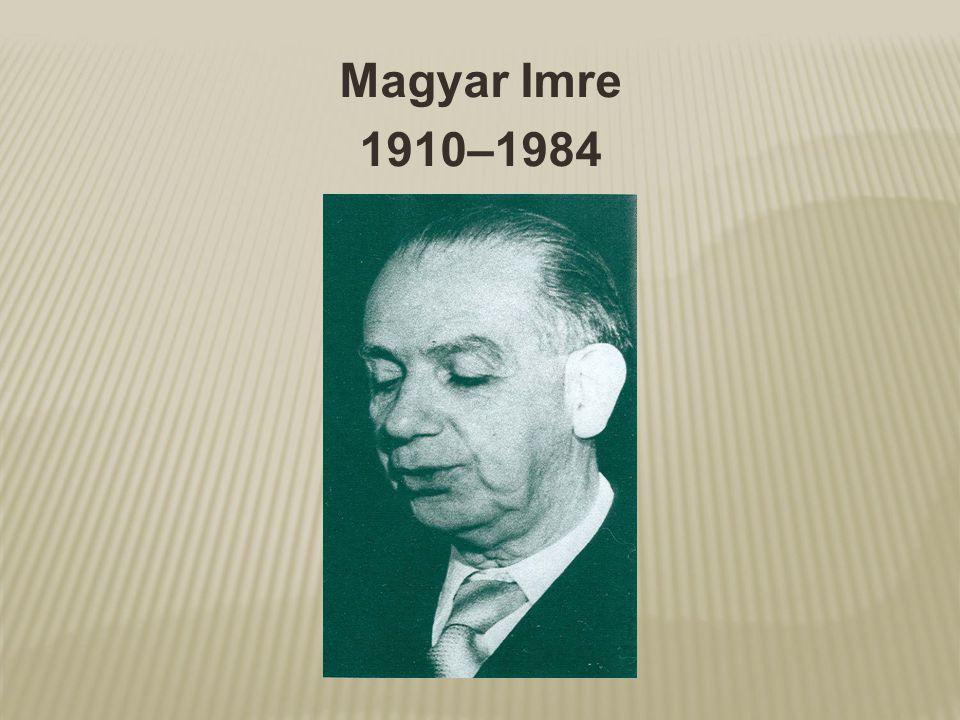 Magyar Imre 1910–1984